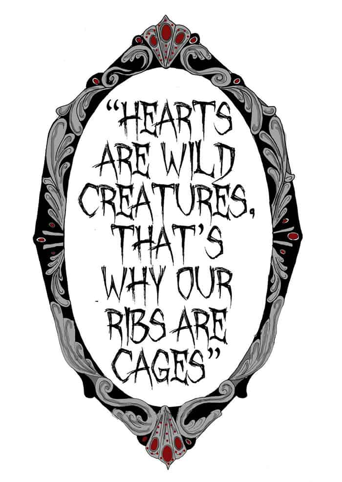 Hearts Are Wild Creatures - Morticia Addams