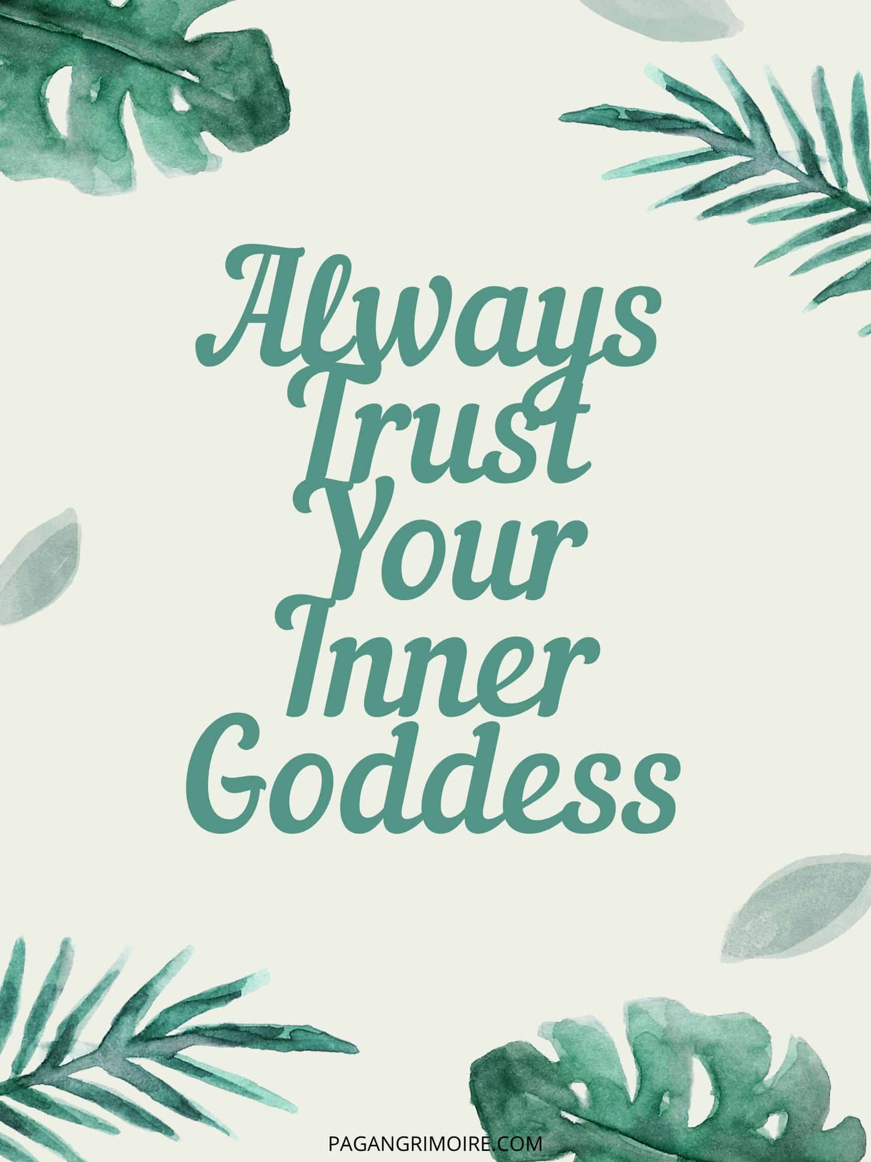 Witch Quotes - Always Trust Your Inner Goddess